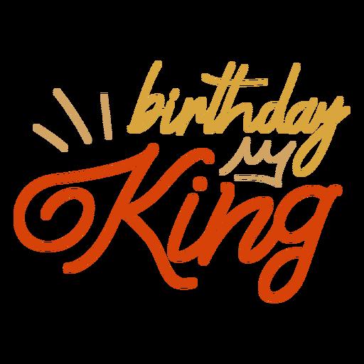 Geburtstag König Krone Zitat