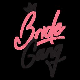 Coroa de citação de gangue de noiva