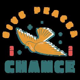 Dale una oportunidad a la paz insignia de la paloma