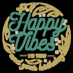 Cita de saludo de cumpleaños de happy vibes