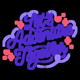 Vamos a la aventura juntos cita