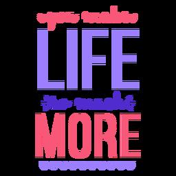 La vida mucho más letras