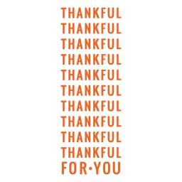 Thankful for you repetition bag design