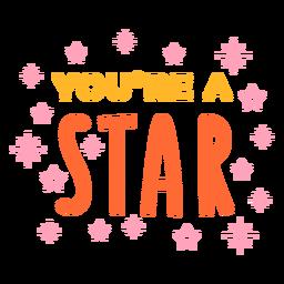Eres una letra de celebración estrella