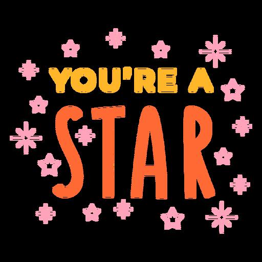Eres una estrella de celebración de letras