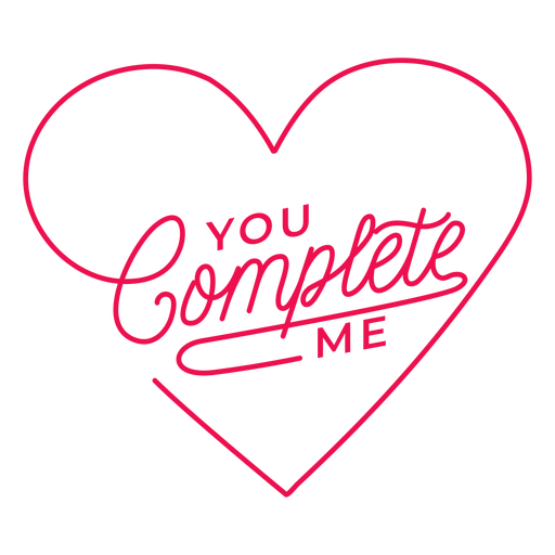 You complete me heart lettering