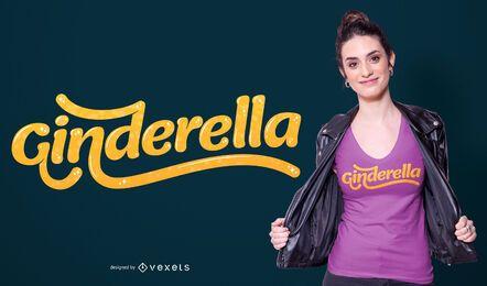 Diseño de camiseta Ginderella