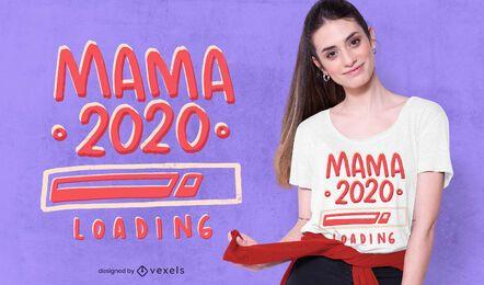Design de camiseta Mama 2020