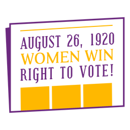 Date of women vote lettering