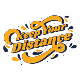 Keep your distance lettering