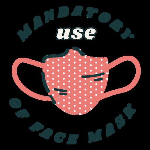 Mandatory use of face mask lettering