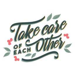 Take care lettering