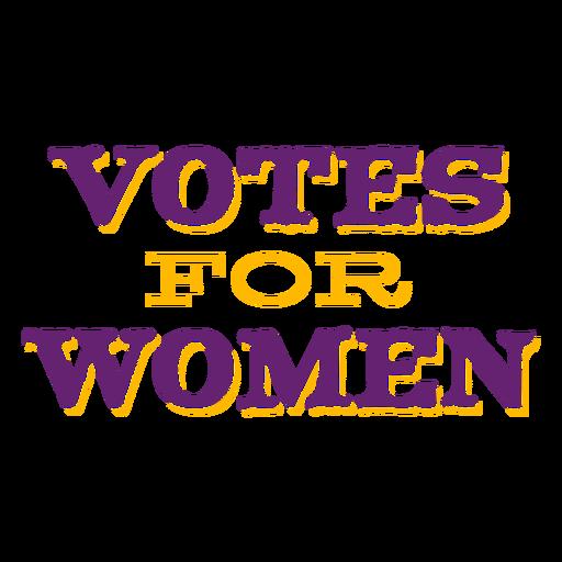 Votes for women lettering votes