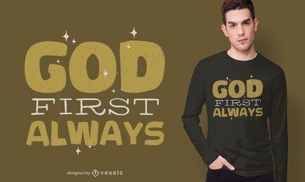Dios siempre es el primero en diseño de camiseta.