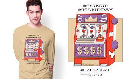 Diseño de camiseta con cita de máquina tragamonedas