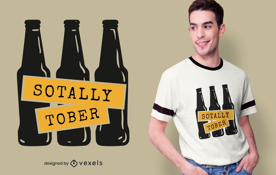 Sotally tober t-shirt design