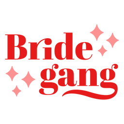 Bride gang sparkly design
