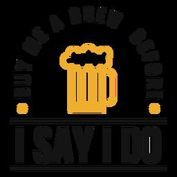 Compre-me uma letra de cerveja fermentada
