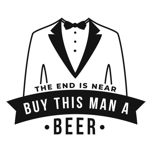 Buy this man a beer quote Transparent PNG