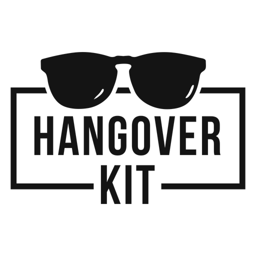 Hangover kit sunglasses funny quote Transparent PNG