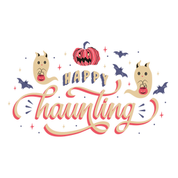 Happy haunting greeting lettering