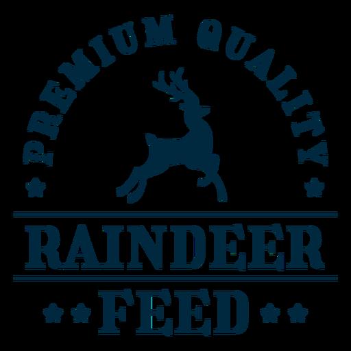 Raindeer feed decoration quote