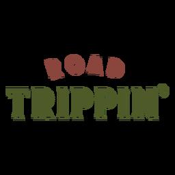Letras de viaje trippin