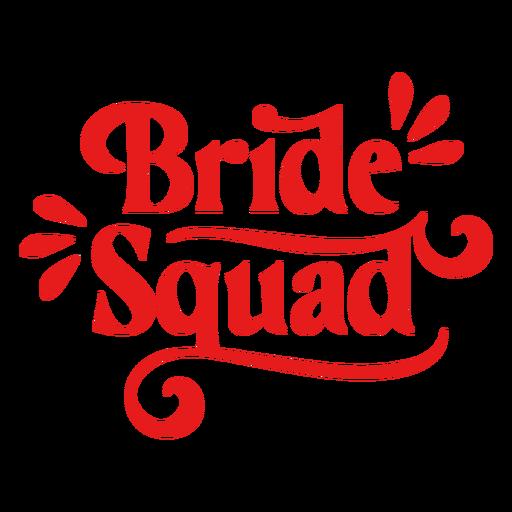 Frase de escuadrón de novias serif