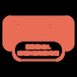 Señal de advertencia de distanciamiento social