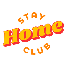 Stay home club lettering badge