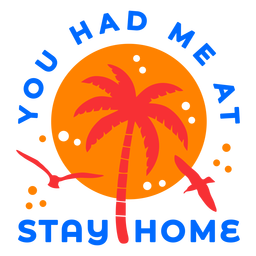 Stay home tropical sunset badge
