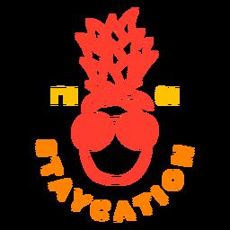 Staycation Ananas Abzeichen