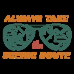 Tome la ruta escénica cita de gafas de sol