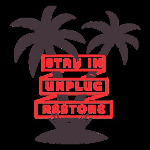 Unplug restore staycation quote