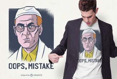 Diseño de camiseta Mistake Doctor