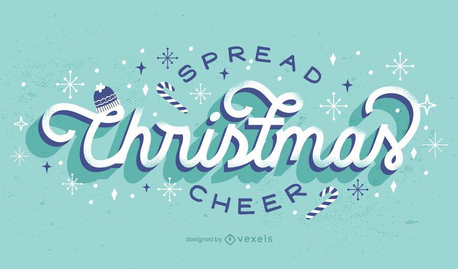 Spread christmas cheer lettering design