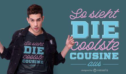 Diseño de camiseta alemana Cool Cousin