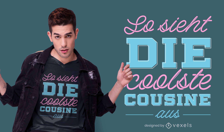 Diseño de camiseta Cool Cousin German