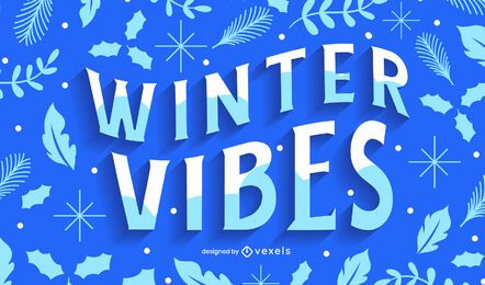 Winter vibes lettering design