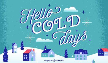Hola diseño de letras de días fríos