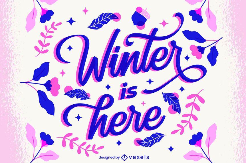 El invierno está aquí diseño de letras