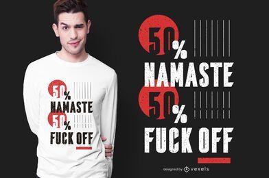 Diseño de camiseta Namaste Fuck Off