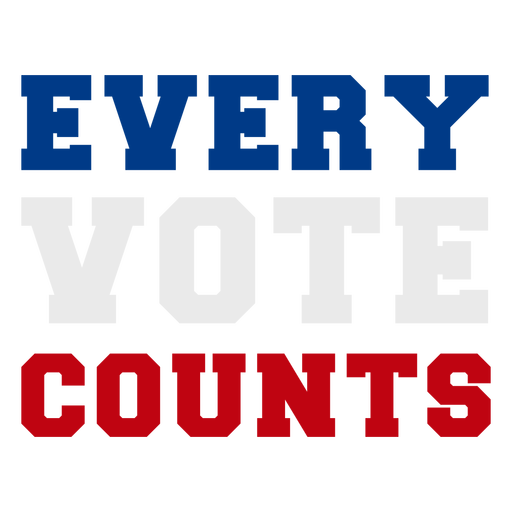 Every votes counts elections quote Transparent PNG