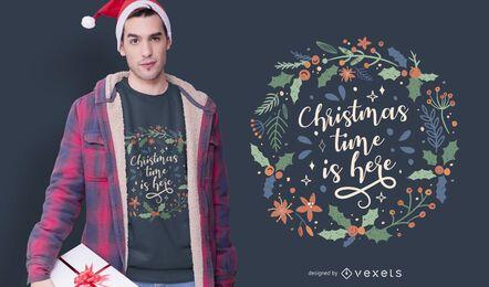 Weihnachtszeit ist hier T-Shirt Design