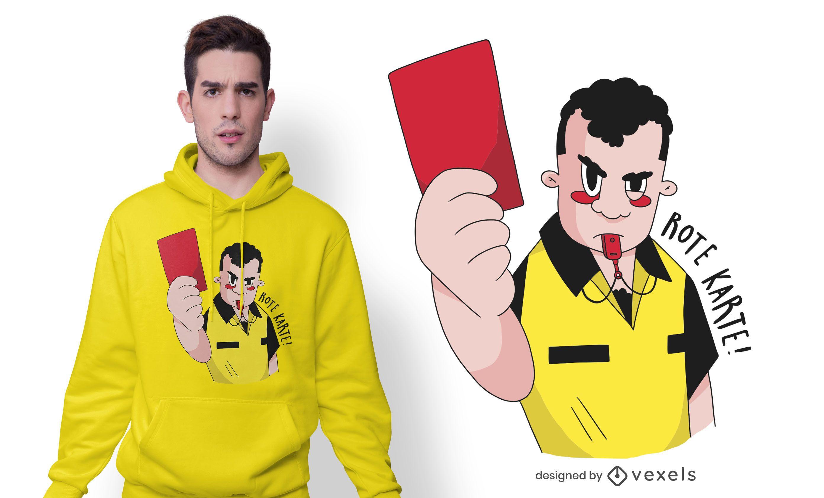 Rote Karte Deutsches T-Shirt Design