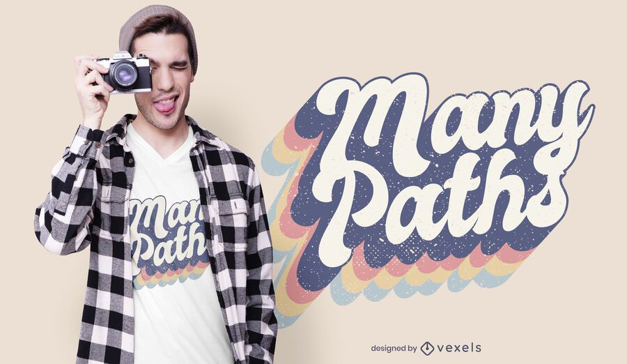 Many paths quote t-shirt