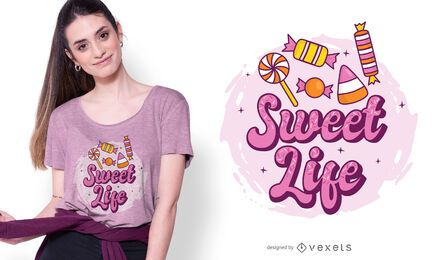 Sweet life t-shirt design