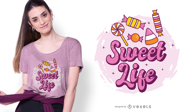 Sweet life t-shirt design