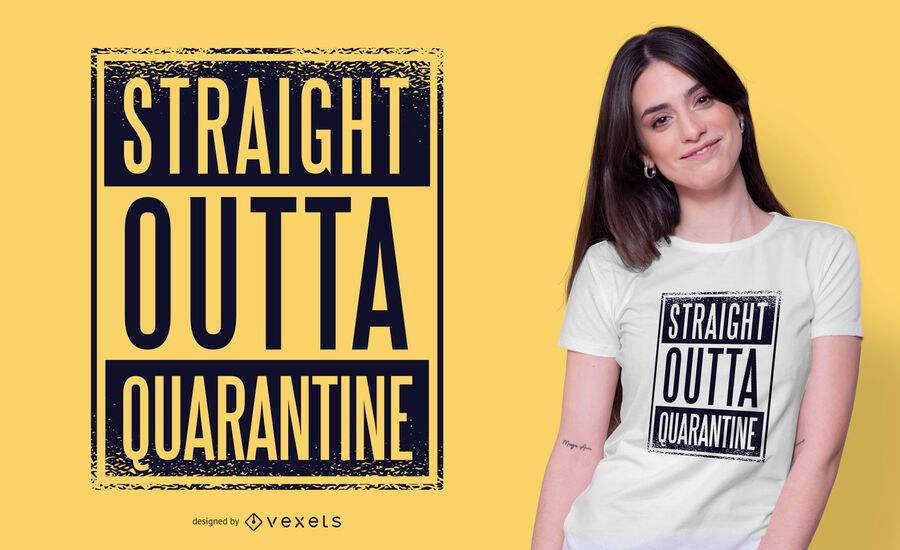 Straight outta quarantine t-shirt design