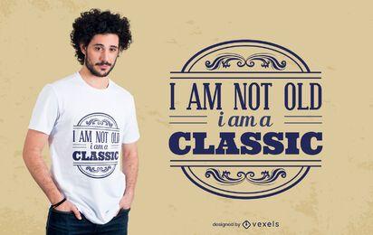 Eu sou um design clássico de camiseta